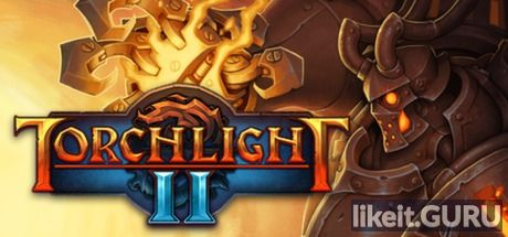 ✅ Download Torchlight II Full Game Torrent | Latest version [2020] RPG