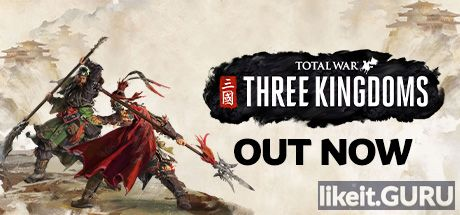 ✅ Download Total War: THREE KINGDOMS Full Game Torrent | Latest version [2020] Strategy