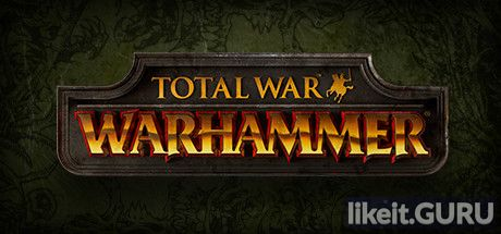 ✅ Download Total War: WARHAMMER Full Game Torrent | Latest version [2020] Strategy