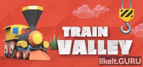 ❌ Download Train Valley Full Game Torrent | Latest version [2020] Simulator
