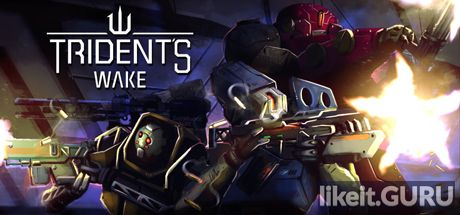 ✔️ Download Trident's Wake Full Game Torrent | Latest version [2020] Action