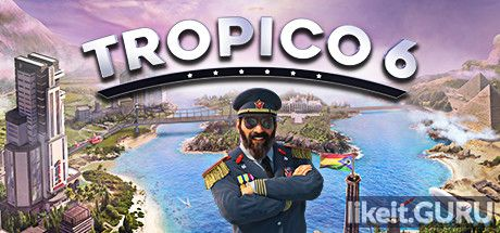 ❌ Download Tropico 6 Full Game Torrent | Latest version [2020] Simulator