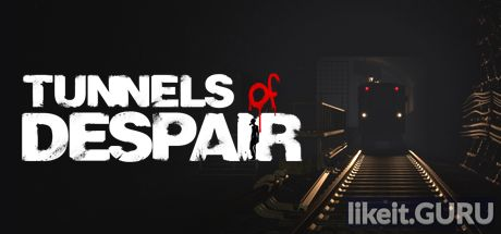 ✅ Download Tunnels of Despair Full Game Torrent | Latest version [2020] Adventure