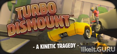 ✅ Download Turbo Dismount Full Game Torrent | Latest version [2020] Simulator
