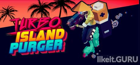 ✅ Download Turbo Island Purger Full Game Torrent | Latest version [2020] Arcade