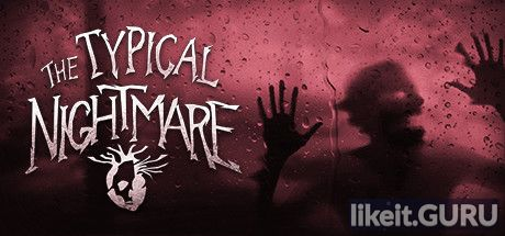 ✅ Download Typical Nightmare Full Game Torrent | Latest version [2020] Adventure