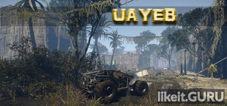 ✅ Download UAYEB Full Game Torrent | Latest version [2020] Adventure