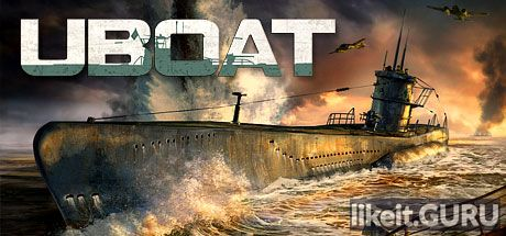 ✅ Download UBOAT Full Game Torrent | Latest version [2020] Simulator