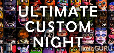 ✅ Download Ultimate Custom Night Full Game Torrent | Latest version [2020] Action \ Horror