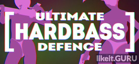 ✅ Download ULTIMATE HARDBASS DEFENCE Full Game Torrent | Latest version [2020] Action