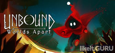 ✅ Download Unbound: Worlds Apart Full Game Torrent | Latest version [2020] Arcade
