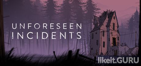 ✅ Download Unforeseen Incidents Full Game Torrent | Latest version [2020] Adventure