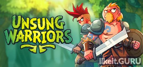 ✅ Download Unsung Warriors Full Game Torrent | Latest version [2020] Arcade