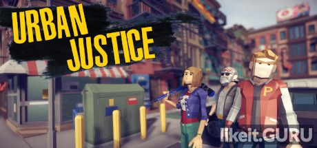 ✔️ Download Urban Justice Full Game Torrent | Latest version [2020] Arcade