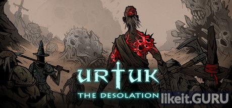 ✅ Download Urtuk: The Desolation Full Game Torrent | Latest version [2020] RPG