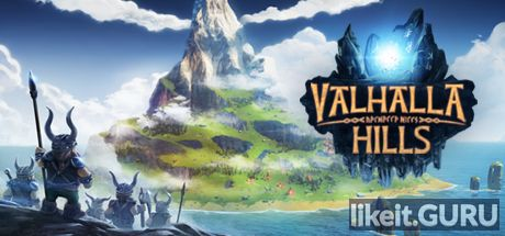 ✅ Download Valhalla Hills Full Game Torrent | Latest version [2020] Simulator