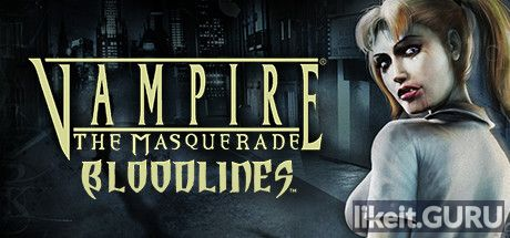 ✅ Download Vampire: The Masquerade – Bloodlines Full Game Torrent | Latest version [2020] RPG