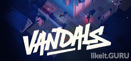✅ Download Vandals Full Game Torrent | Latest version [2020] Strategy