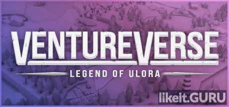 ✅ Download VentureVerse: Legend of Ulora Full Game Torrent | Latest version [2020] RPG