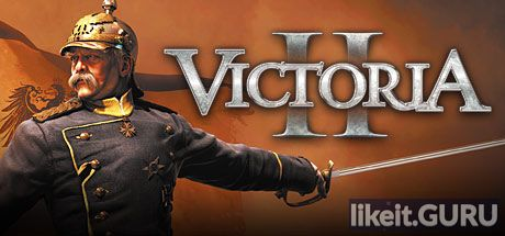 ✅ Download Victoria II Full Game Torrent | Latest version [2020] Strategy