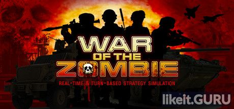 ✔️ Download War Of The Zombie Full Game Torrent | Latest version [2020] Simulator