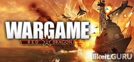 ✅ Download Wargame: Red Dragon Full Game Torrent | Latest version [2020] Strategy