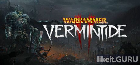 ✅ Download Warhammer: Vermintide 2 Full Game Torrent | Latest version [2020] Shooter