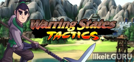 ✔️ Download Warring States Full Game Torrent | Latest version [2020] Strategy