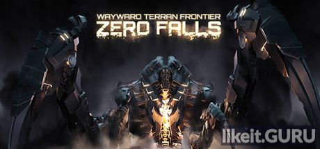 ✅ Download Wayward Terran Frontier: Zero Falls Full Game Torrent | Latest version [2020] RPG
