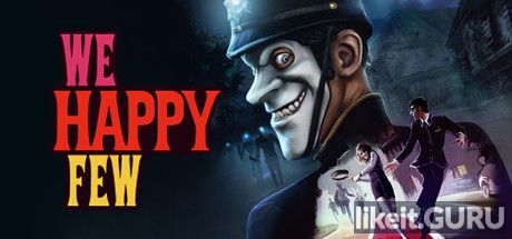 ✔️ Download We Happy Few Full Game Torrent | Latest version [2020] RPG