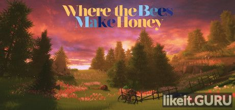 ❌ Download Where the Bees Make Honey Full Game Torrent | Latest version [2020] Adventure