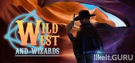 ✅ Download Wild West and Wizards Full Game Torrent | Latest version [2020] RPG