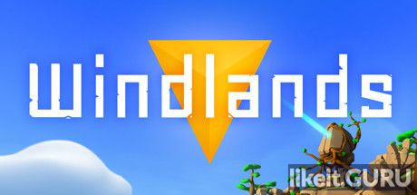 ✅ Download Windlands Full Game Torrent | Latest version [2020] Adventure