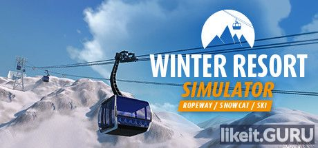❌ Download Winter Resort Simulator Full Game Torrent | Latest version [2020] Simulator