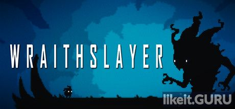 ✅ Download Wraithslayer Full Game Torrent | Latest version [2020] Arcade