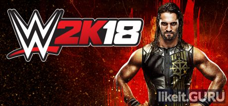 ✔️ Download WWE 2K18 Full Game Torrent | Latest version [2020] Action