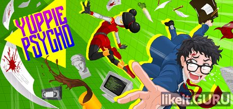 Download full game Yuppie Psycho via torrent on PC