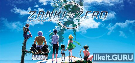 ✅ Download Zanki Zero: Last Beginning Full Game Torrent | Latest version [2020] RPG