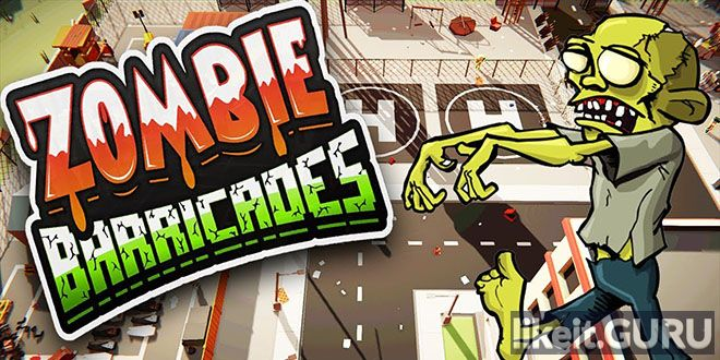 ✅ Download Zombie Barricades Full Game Torrent | Latest version [2020] RPG