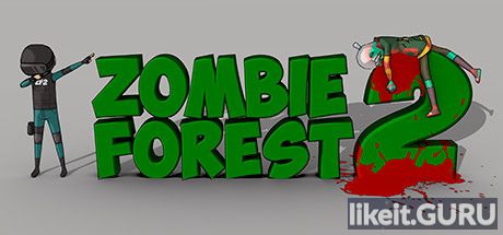 ✅ Download Zombie Forest 2 Full Game Torrent | Latest version [2020] Action