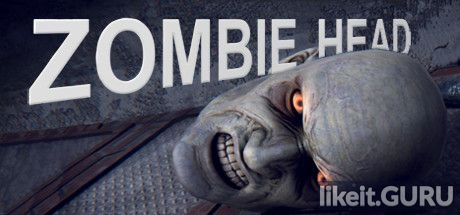 ✅ Download Zombie Head Full Game Torrent | Latest version [2020] Arcade