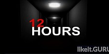 Download 12 HOURS Full Game Torrent | Latest version [2020] Action \ Horror