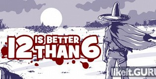 Download 12 is Better Than 6 Full Game Torrent | Latest version [2020] Action