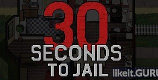 Download 30 Seconds To Jail Full Game Torrent | Latest version [2020] Arcade