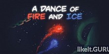 Download A Dance of Fire and Ice Full Game Torrent | Latest version [2020] Arcade
