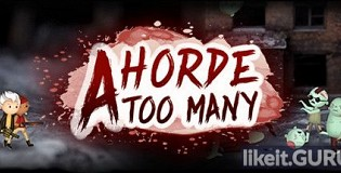 Download A Horde Too Many Full Game Torrent | Latest version [2020] Arcade