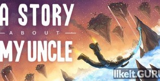 Download A Story About My Uncle Full Game Torrent | Latest version [2020] Arcade