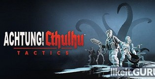Download Achtung! Cthulhu Tactics Full Game Torrent | Latest version [2020] RPG