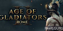 Download Age of Gladiators II: Rome Full Game Torrent | Latest version [2020] RPG