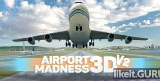 Download Airport Madness 3D: Volume 2 Full Game Torrent | Latest version [2020] Simulator